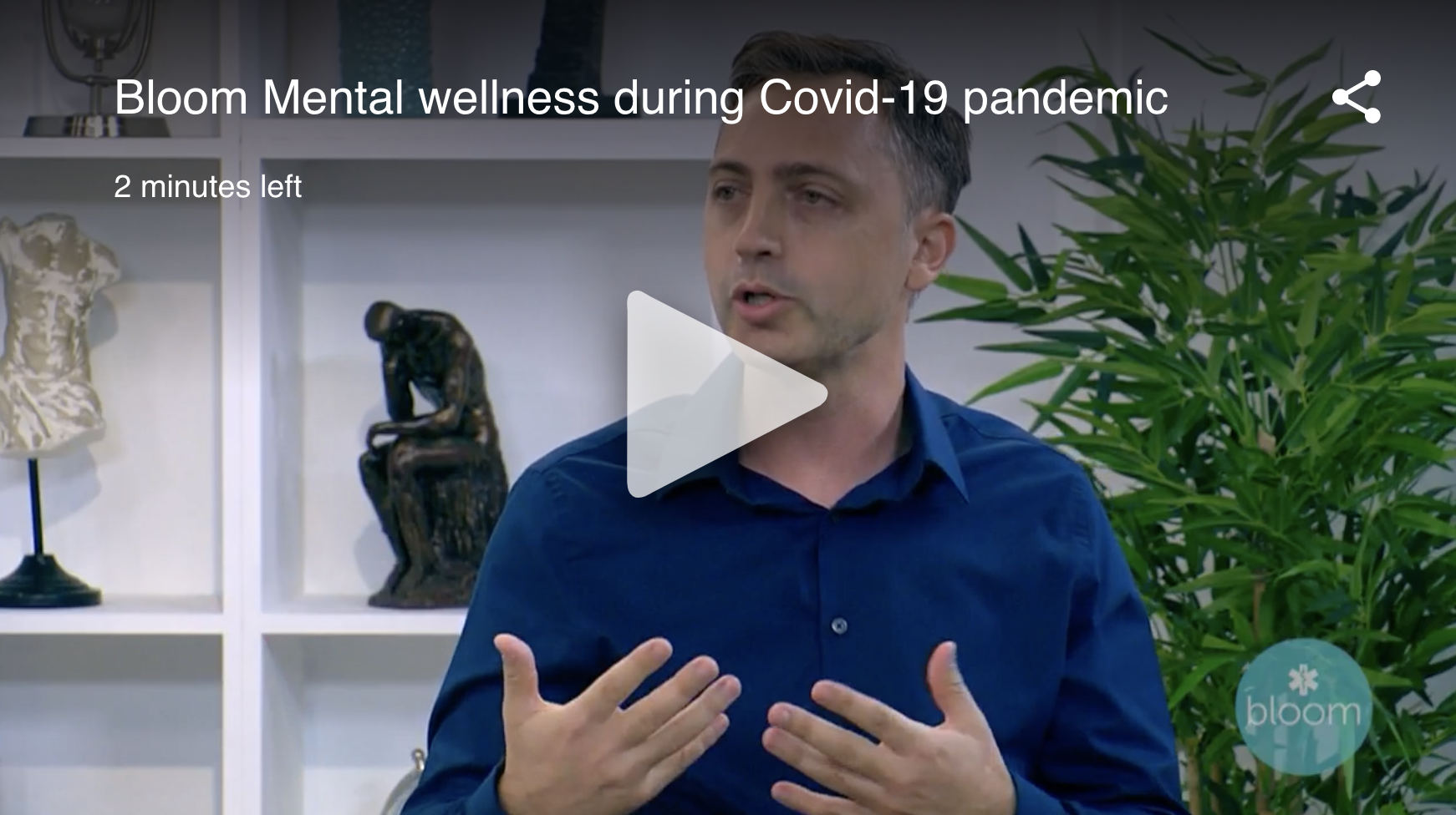 bloom mental wellness during covid 19 pandemic
